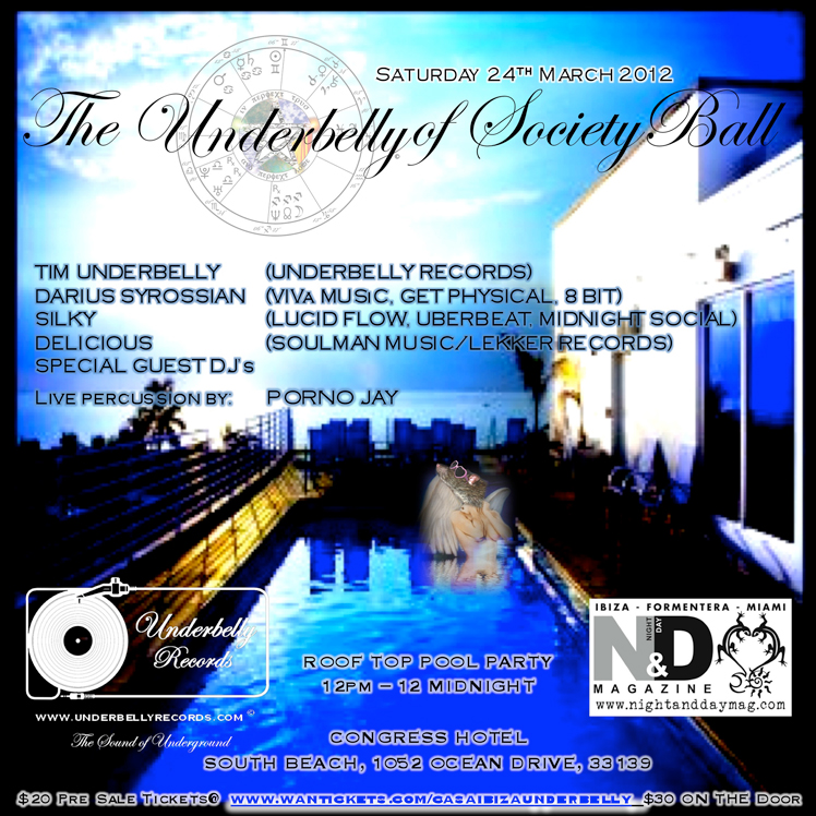 Underbelly Miami  Congress Hotel Saturday 24th March